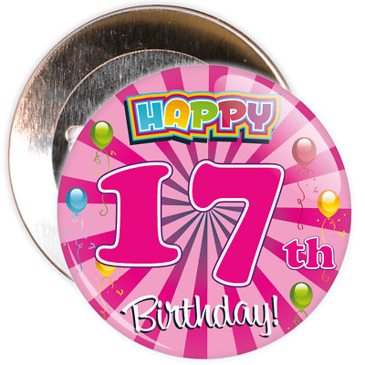 Pink 17th Birthday Badge - 2 Different Sizes