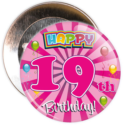 Pink 19th Birthday Badge - 2 Different Sizes