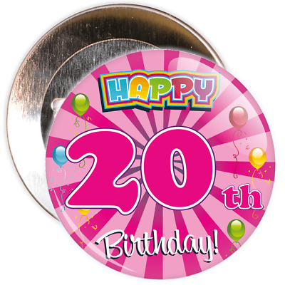 Pink 20th Birthday Badge - 2 Different Sizes