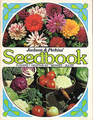 Flowers Vegetables Berries Bulbs Jackson & Perkins 1972-73 Seedbook Medford OR