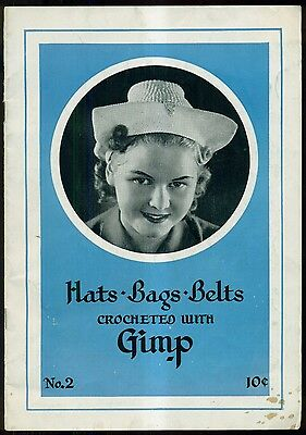 1938 Russell Fraser Wire Co. Hats/Bags/Belts Crocheted with (Raphael Brand) Gimp