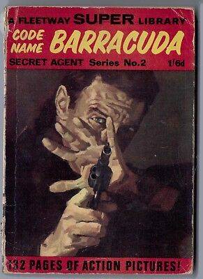 "1967. Fleetway Super Library. ""Code-Name Barracuda"". Secret Agent. 132 pages."