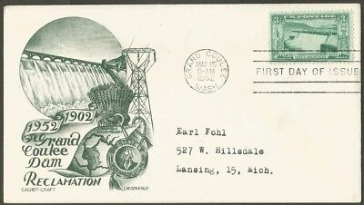 Us Fdc 1952 Grand Coulee Dam Reclamation 3C Stamp Cachet Craft  Lw Staehle