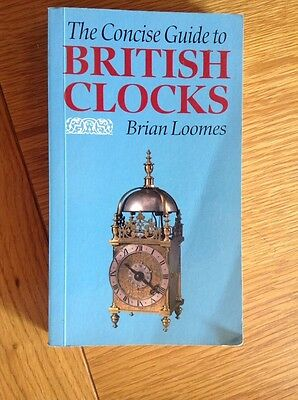 The Concise Pocket Guide To BRITISH CLOCKS 252 Page Book  VGC