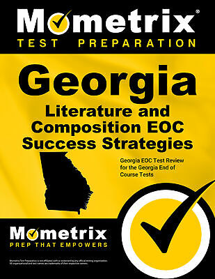 Georgia Literature and Composition EOC Success Strategies Study Guide