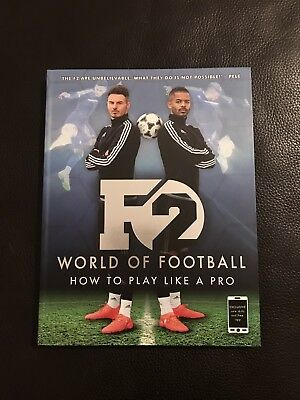 F2 World Of Football, How To Play Like A Pro
