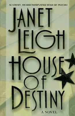 House of Destiny by Janet Leigh 1995 Hardcover 1st Edition Book Novel Fiction
