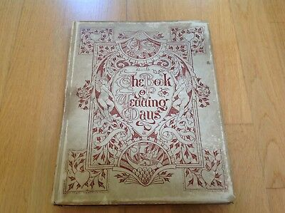 c1889 Antique THE BOOK OF WEDDING DAYS Walter Crane Illustrated ARTS & CRAFTS
