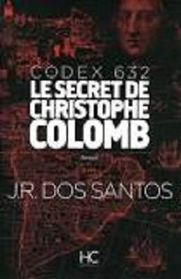 Livre « Codex 632, le secret de Christophe Colomb » de JR Dos Santos
