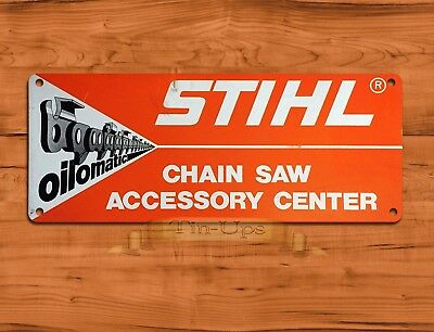 "TIN-UPS TIN SIGN ""Stihl Oilomatic""  Chainsaw Garage Rustic Wall Decor"