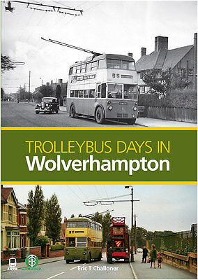 Trolleybus Days in Wolverhampton, new trolleybus history book