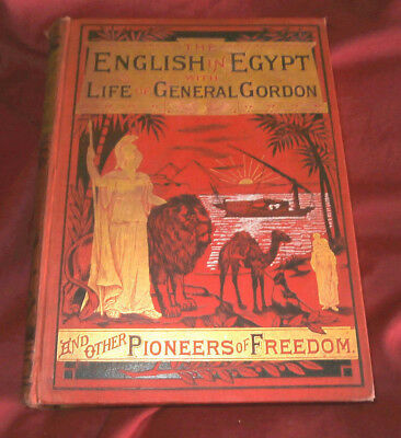 Pictorial Records Of The English In Egypt. With Life Of General Gordon & Others.