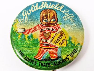 """Vintage Gold Shield Coffee """"that's Always Good"""" Advertising Celluloid Pin Button"""