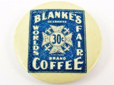 Vintage Blanke's World's Fair Brand Coffee Advertising Celluloid Pin Button