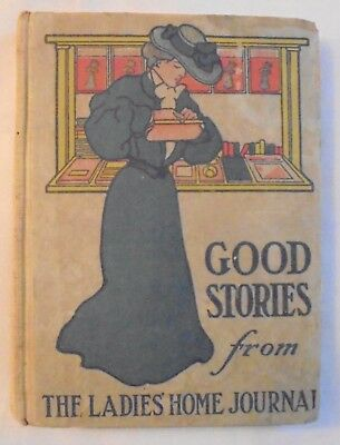 Good Stories From The Ladies' Home Journal  1907 Hardcover