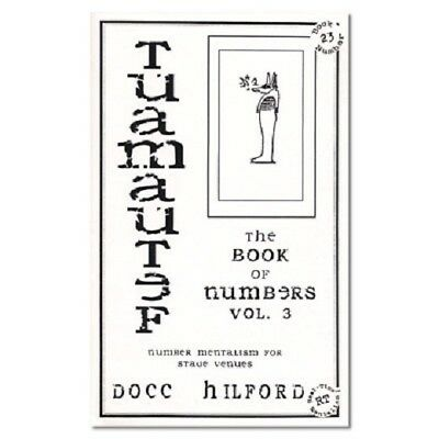 Tuamautef The Book Of Numbers Volume 3 by Docc Hilford Magic Tricks - NEW
