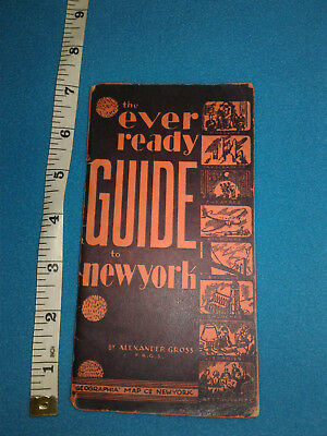 1940's The Ever Ready Guide to New York, 56 pages