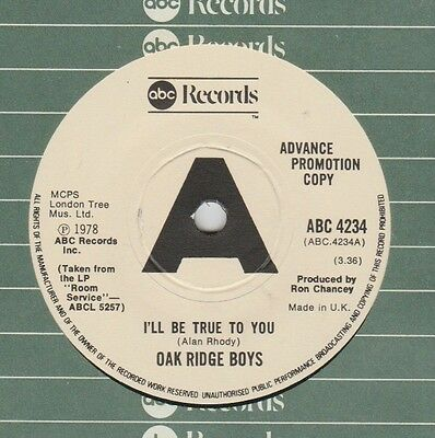 """Oak Ridge Boys """"I'll Be True To You/An Old Time Family..."""" ABC Demo 7"""" 1978"""