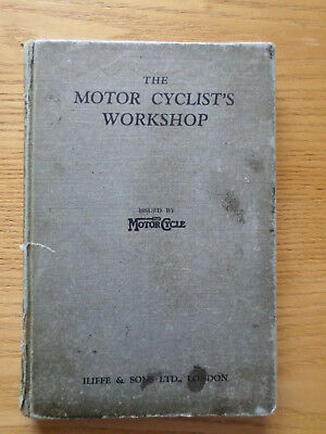 The Motorcyclist's Workshop Book By Torrens Of 'the Motorcycle' 1St Edition.
