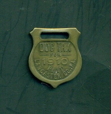 1910 Lancaster County,PA Dog License Tax Paid Watch Fob