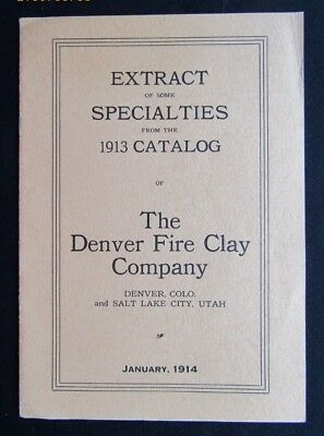 Denver Fire Clay Co. 1914 Extracts From 1913 Catalog Illustrated