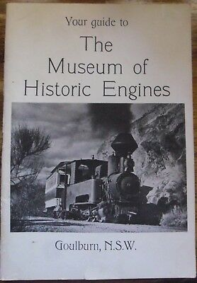 The Museum of Historic Engines Guide, Goulburn, NSW, SC book Published  1972
