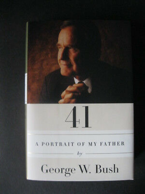 George W Bush  Book - A PORTRAIT OF MY FATHER - SIGNED - 1st Edition - DJ