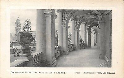 POSTCARD     EXHIBITIONS  1908  Colonnade in  British Applied  Arts  Palace