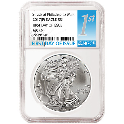 2017 (P) $1 American Silver Eagle NGC MS69 FDI First Label