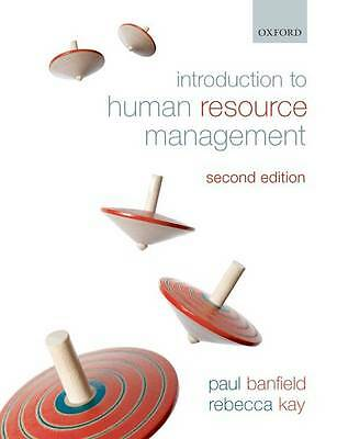Introduction to Human Resource Management by Rebecca Kay, Paul Banfield...