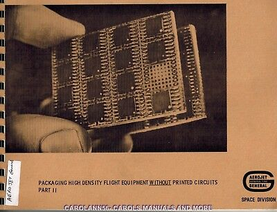 AEROJET GENERAL Packaging High Density Flight Equipment Without Printed Circuits