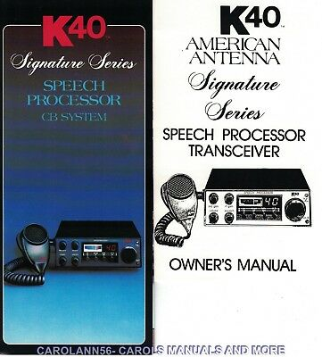 AMERICAN ANTENNA Manual K40 Signature Series Speech Processor Transceiver