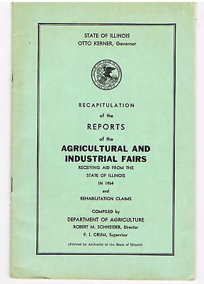 1964 Illinois AGRICULTURAL & Industrial FAIR REPORT