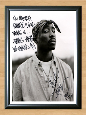 Tupac Shakur Quote Signed Autographed A4 Photo Print Poster Music Memorabilia cd