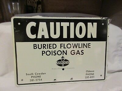 Amoco Caution Buried Flowline Poison Gas Painted Metal Sign