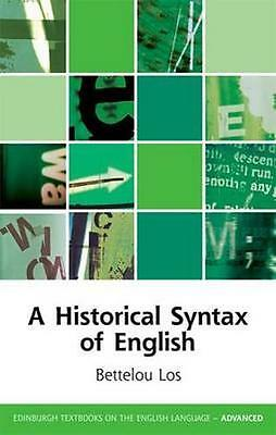 NEW A Historical Syntax Of English by Bettelou Los BOOK (Paperback) Free P&H