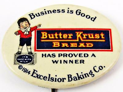 Antique Butter Krust Bread Excelsior Co. Baking Celluloid Advertising Pin Button
