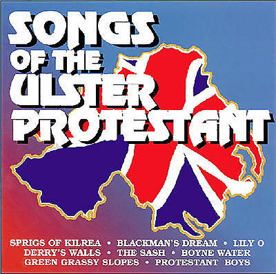 ***songs Of The Ulster Protestant***  *new* Loyalist/ulster/orange/rangers Cd*