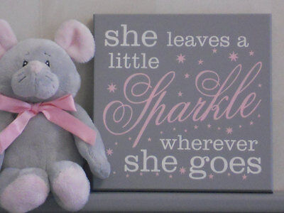 She Leaves A Little Sparkle Wherever She Goes - Girl Nursery Signs - Pink Grey