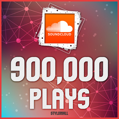 900,000 Soundcloud-Plays No Drop | 100% Guaranteed Safe | Fast Delivery