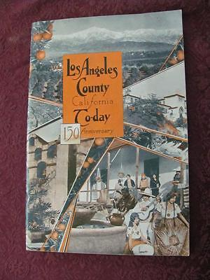 Antique 1931 150 Anniversary LOS ANGELES County Today CALIFORNIA Booklet