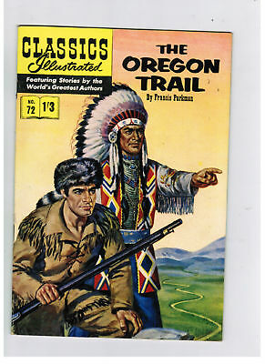 CLASSICS ILLUSTRATED COMIC No. 72 The Oregon Trail HRN 126 NICE!!