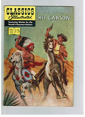 CLASSICS ILLUSTRATED COMIC No. 112 Adventures of Kit Carson  HRN 126 NICE!