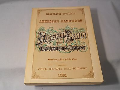 Russell Erwin Manufacturing Company Catalogue Copy 1865/1980