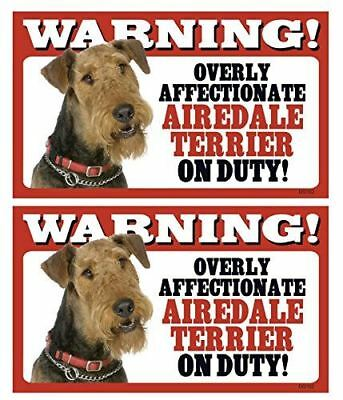 2 Count Warning! Overly Affectionate Airedale On Duty! Dog Wall Sign with Bonus