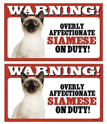 2 Count Warning! Overly Affectionate Siamese (Cat) On Duty! Dog Wall Sign with B