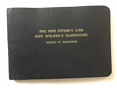 The Pipe Fitter's And Pipe Welder's Handbook by Frankland 1953