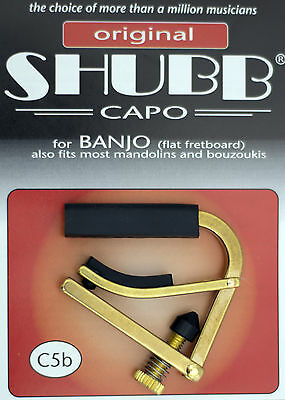 C5B  Shubb Brass Banjo Capo For Flat Fretboard Also Fits Most Mandolins    - New