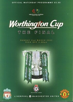 LEAGUE CUP FINAL PROGRAMME 2003: Liverpool v Man Utd