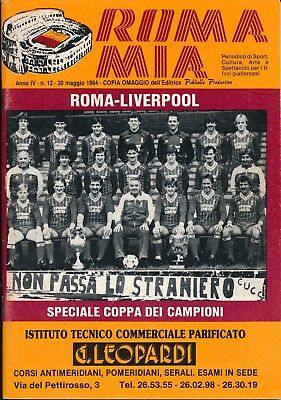 EUROPEAN CUP FINAL 1984 Roma v Liverpool - Roma Mia edition